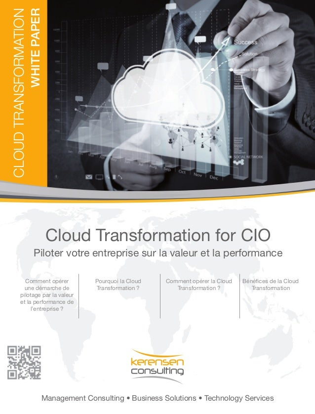 White Paper  Cloud TRANSFORMATION  Cloud Transformation for CIO Piloter votre entreprise sur la valeur et la performance C...