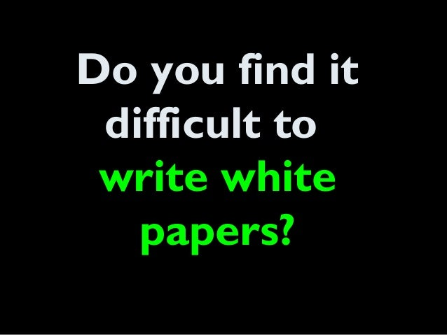 how to write a technical white paper