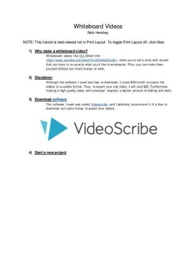 Whiteboard Videos Nick Hershey NOTE: This tutorial is best viewed not in Print Layout. To toggle Print Layout off, click V...