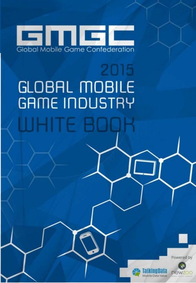 2015 GLOBAL MOBILE GAMES WHITEBOOK