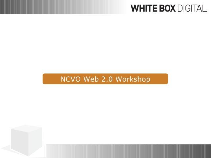 NCVO Web 2.0 Workshop