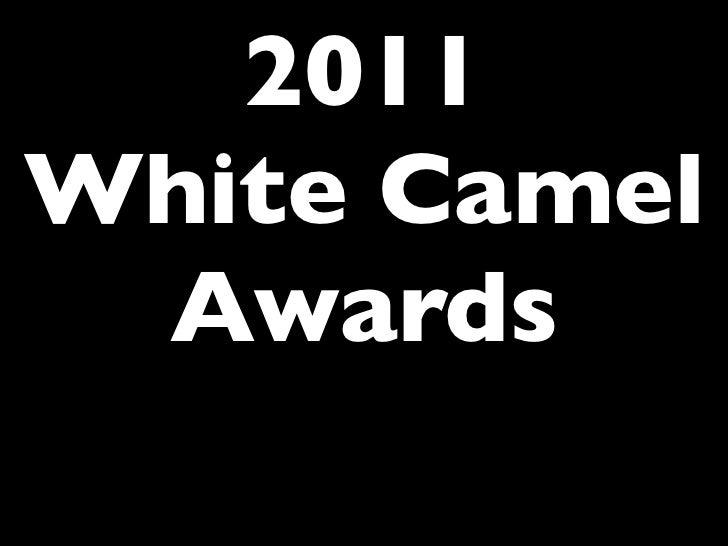 2011White Camel Awards