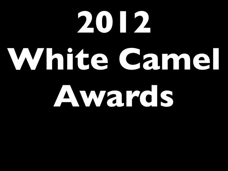 2012White Camel Awards