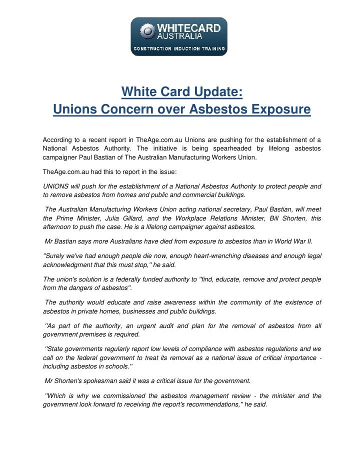 White Card Update:   Unions Concern over Asbestos ExposureAccording to a recent report in TheAge.com.au Unions are pushing...