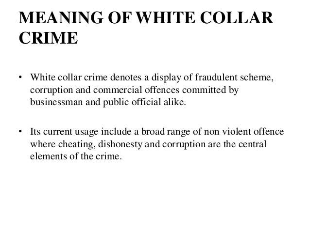 white collar crime 3 meaning of white collar crime