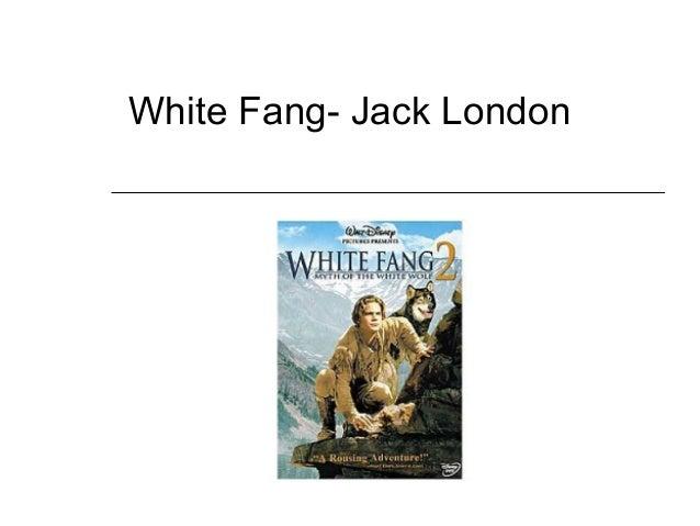 White Fang- Jack London