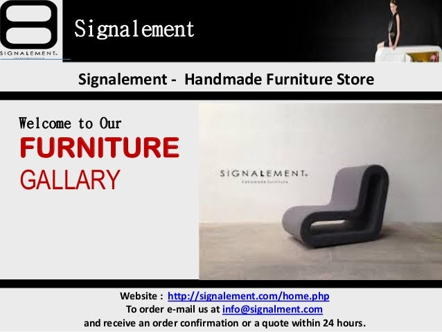 Signalement Signalement   Handmade Furniture Store Website :  Http://signalement.com/ ...