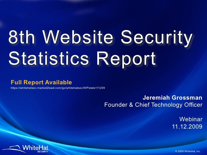8th Website Security Statistics Report Full Report Available https://whitehatsec.market2lead.com/go/whitehatsec/WPstats111...