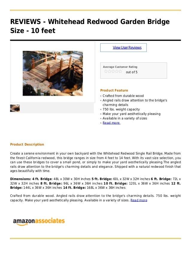 REVIEWS - Whitehead Redwood Garden BridgeSize - 10 feetViewUserReviewsAverage Customer Ratingout of 5Product FeatureCrafte...