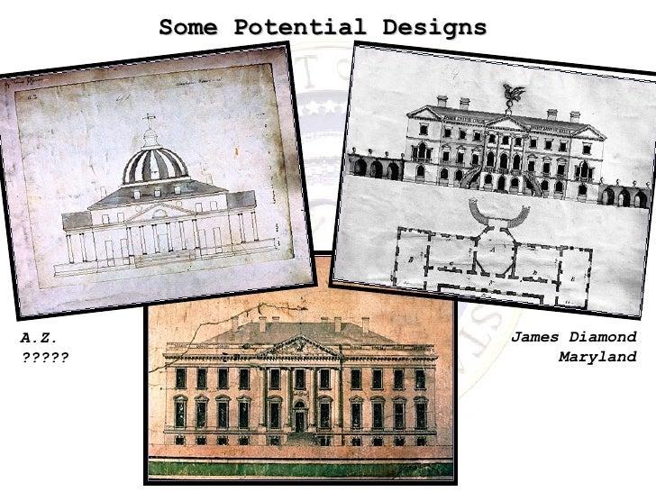 Some Potential Designs James Diamond Maryland A.Z. ?????