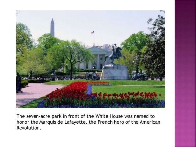 The garden around the White  House was first planted by  John Adams. It was later  redesigned by many  presidents and firs...