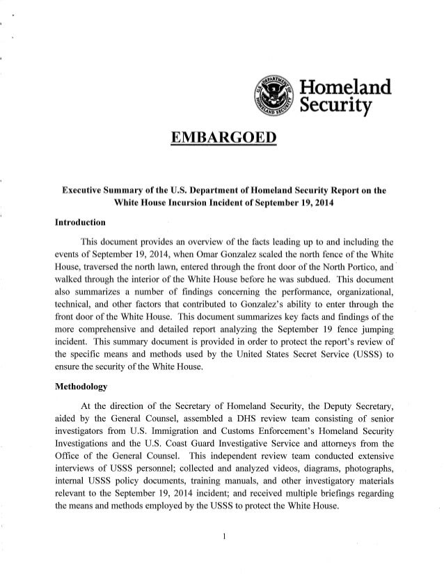 Homeland I Security     EMBARGOED  Executive Summary of the U. S. Department of Homeland Security Report on the White Hous...
