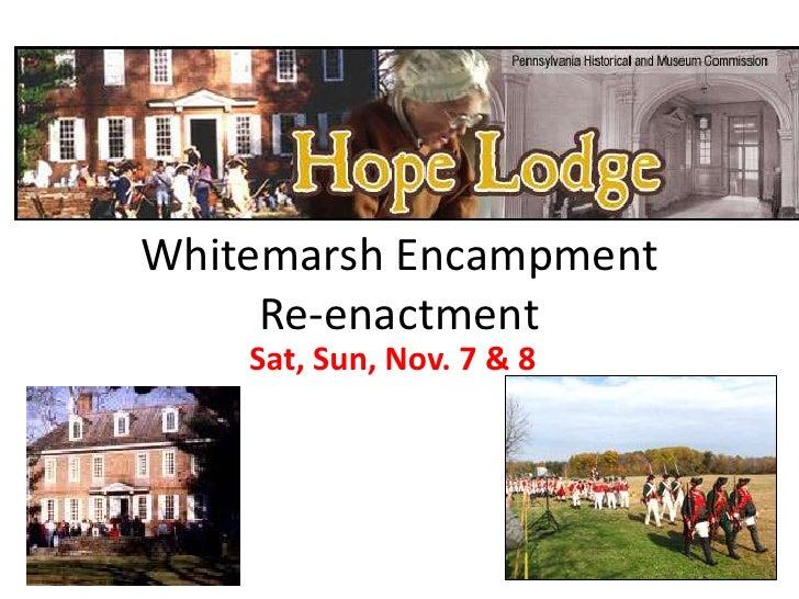 Whitemarsh Encampment Re-enactment<br />Sat, Sun, Nov. 7 & 8 <br />