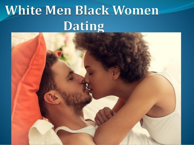 black girls and white guys dating