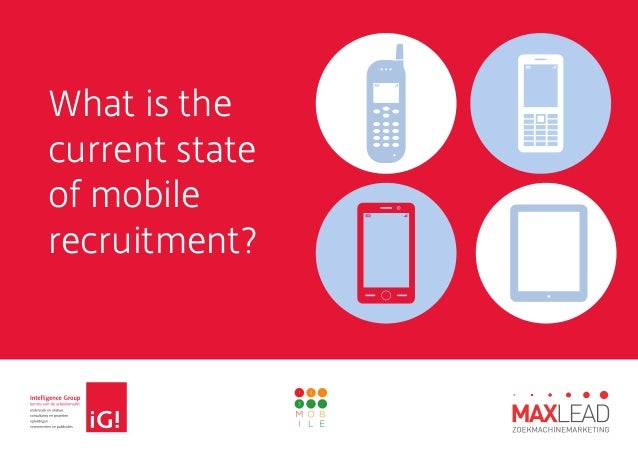 What is the current state of mobile recruitment?