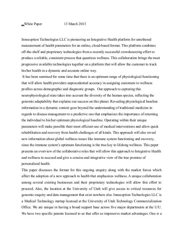White Paper                  13 March 2013Innoception Technologies LLC is pioneering an Integrative Health platform for un...