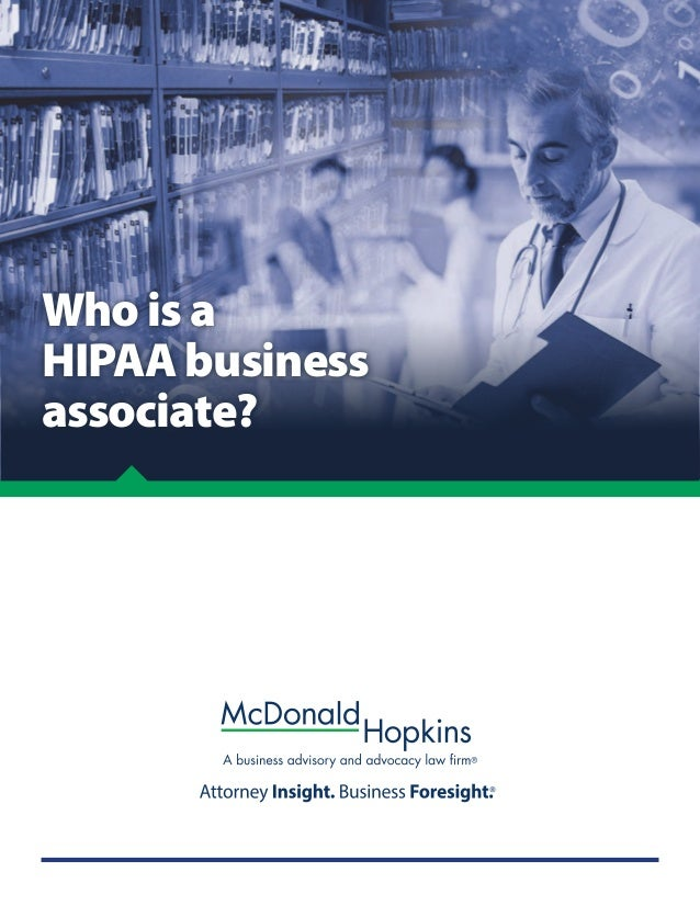 Who is a HIPAA business associate?