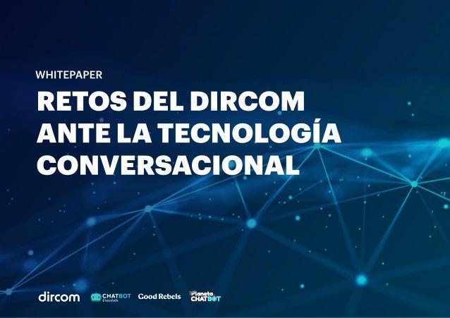 RetosdelDircom antelatecnología conversacional WHITEPAPER