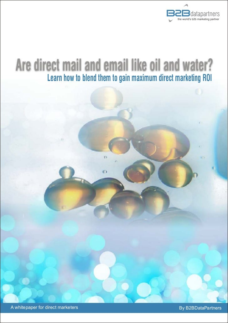 Are direct mail and email like oil and water?                 Learn how to blend them to gain maximum direct marketing ROI...