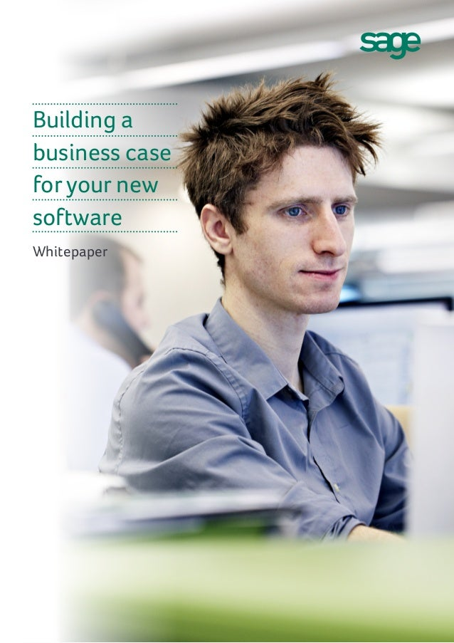 Building a business case for your new software Whitepaper
