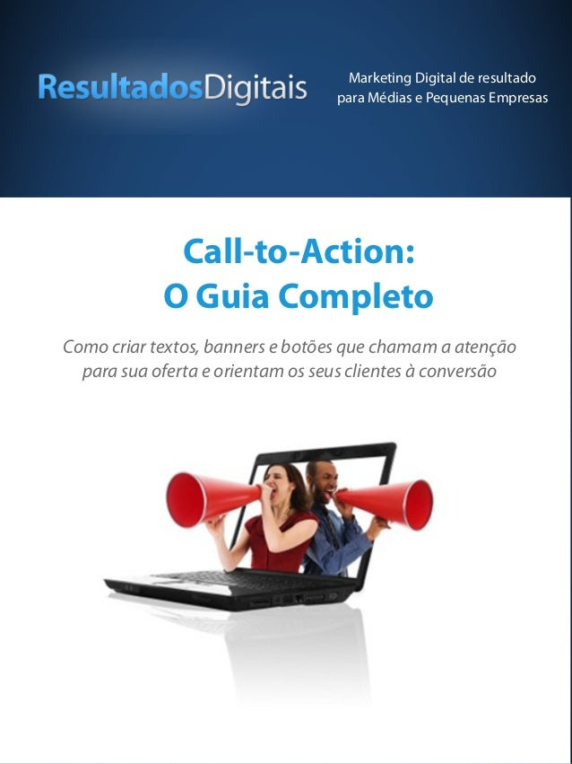Marketing Digital de resultado                                  para Médias e Pequenas Empresas             Call-to-Action...
