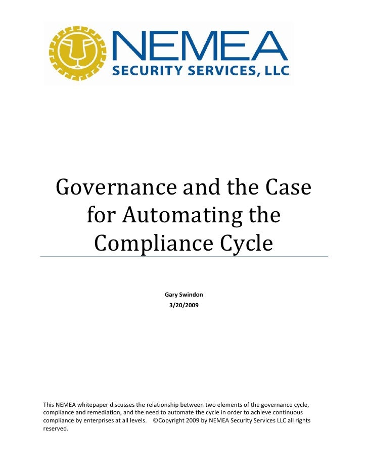 Governance and the Case       for Automating the        Compliance Cycle                                             Gary ...