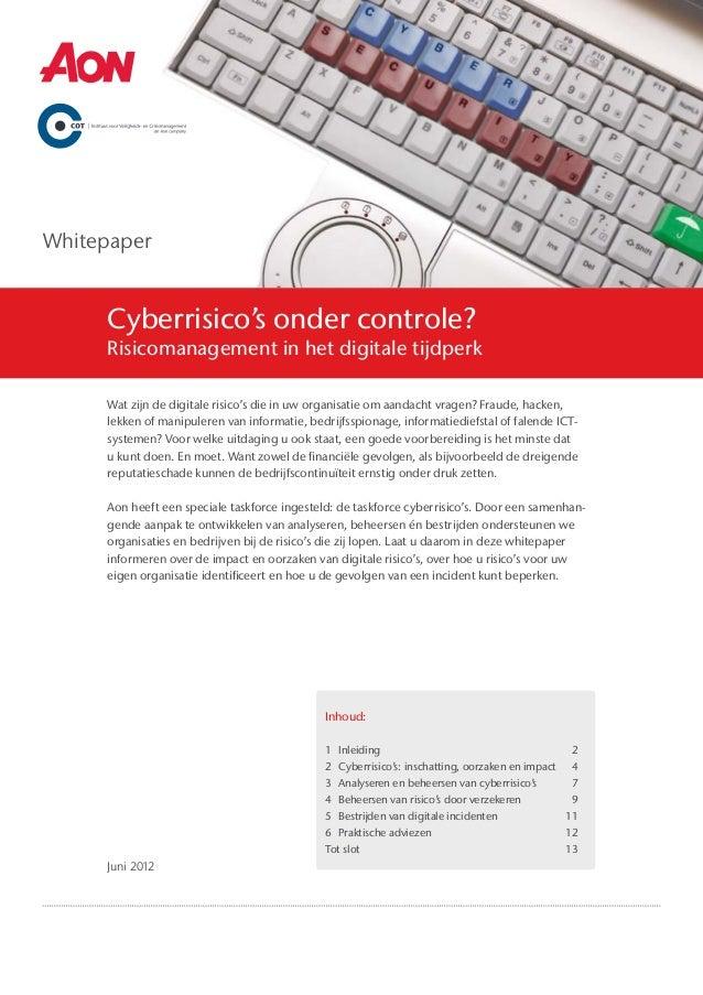 Whitepaper     Cyberrisico's onder controle?     Risicomanagement in het digitale tijdperk     Wat zijn de digitale risico...