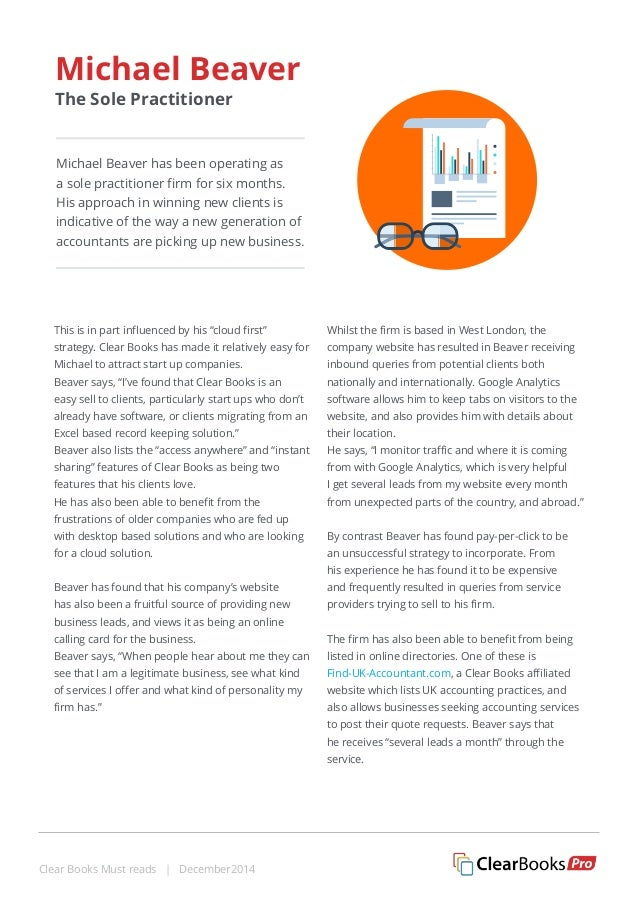 Michael Beaver has been operating as  a sole practitioner firm for six months.  His approach in winning new clients is  in...