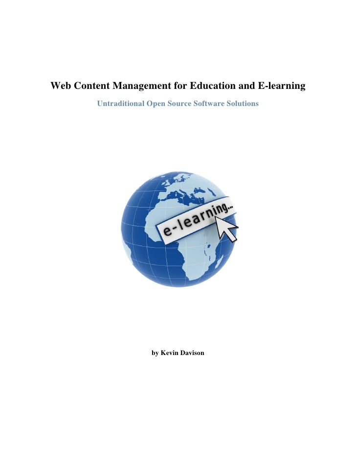 Web Content Management for Education and E-learning          Untraditional Open Source Software Solutions                 ...