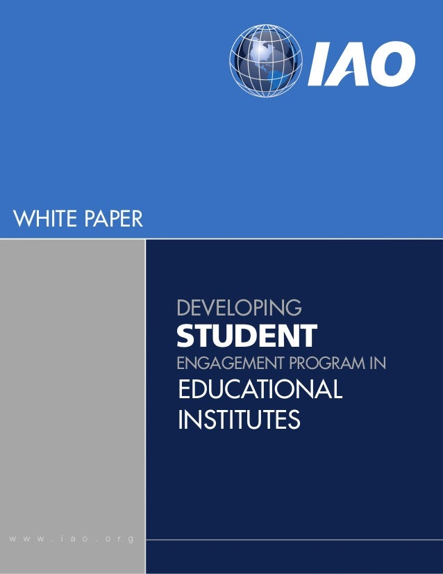 WHITE PAPER                        DEVELOPING                        STUDENT                        ENGAGEMENT PROGRAM IN ...