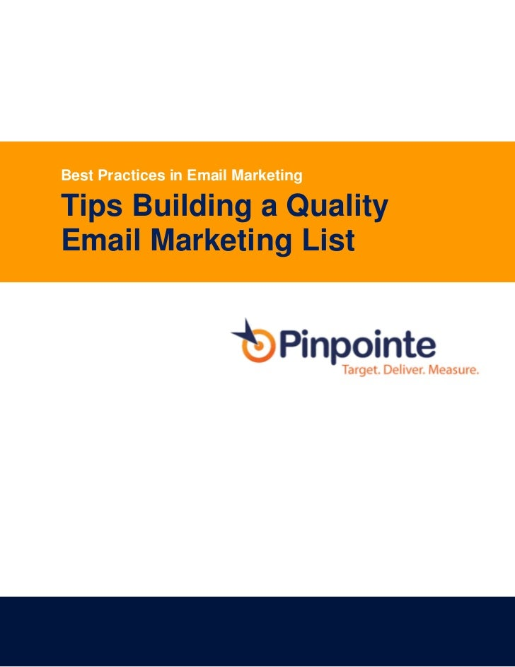 Best Practices in Email MarketingTips Building a QualityEmail Marketing List                                    Page 0 of 8