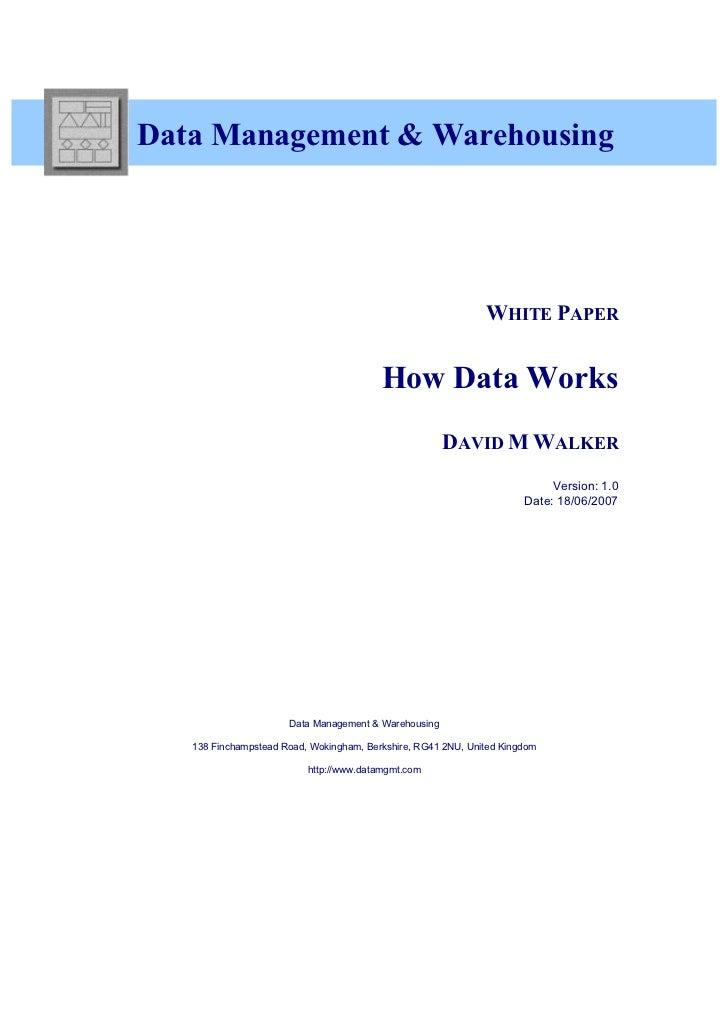 3    Data Management & Warehousing                                                                  WHITE PAPER           ...