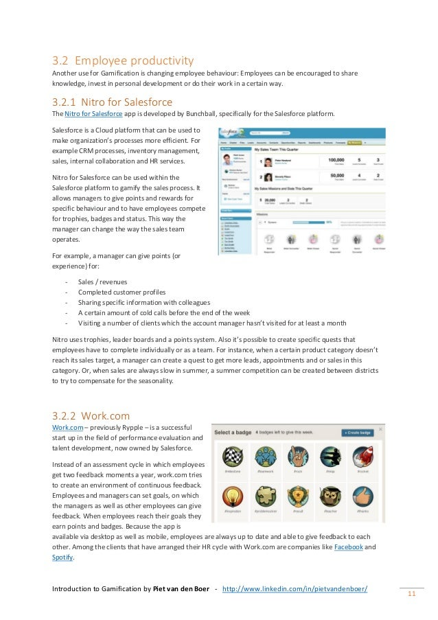 Introduction to Gamification by Piet van den Boer - http://www.linkedin.com/in/pietvandenboer/ 11 3.2 Employee productivit...