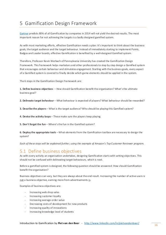 Introduction to Gamification by Piet van den Boer - http://www.linkedin.com/in/pietvandenboer/ 16 5 Gamification Design Fr...