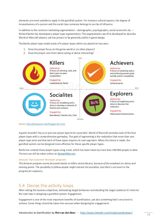 Introduction to Gamification by Piet van den Boer - http://www.linkedin.com/in/pietvandenboer/ 18 elements are most suitab...