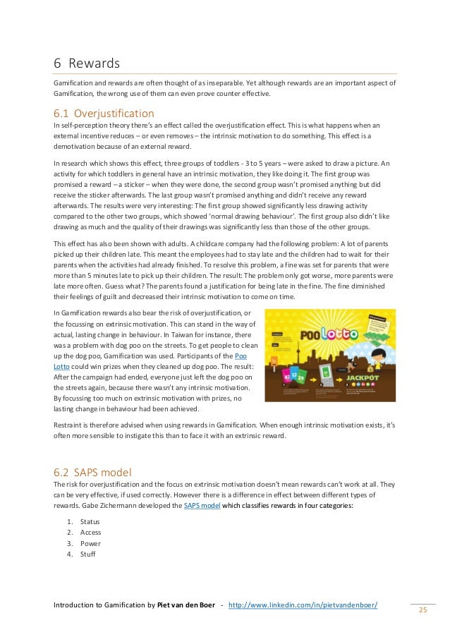 Introduction to Gamification by Piet van den Boer - http://www.linkedin.com/in/pietvandenboer/ 25 6 Rewards Gamification a...