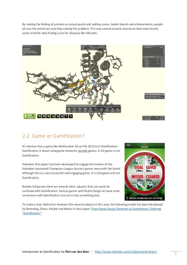 Introduction to Gamification by Piet van den Boer - http://www.linkedin.com/in/pietvandenboer/ 5 By making the folding of ...