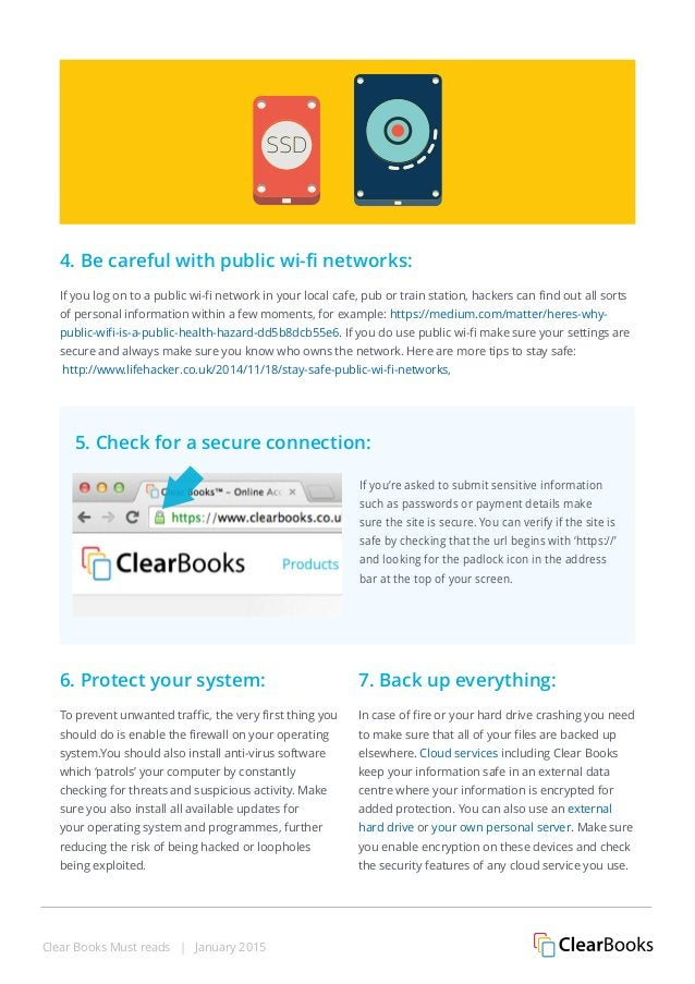 Clear Books Must reads | January 2015 4. Be careful with public wi-fi networks: If you log on to a public wi-fi network in...