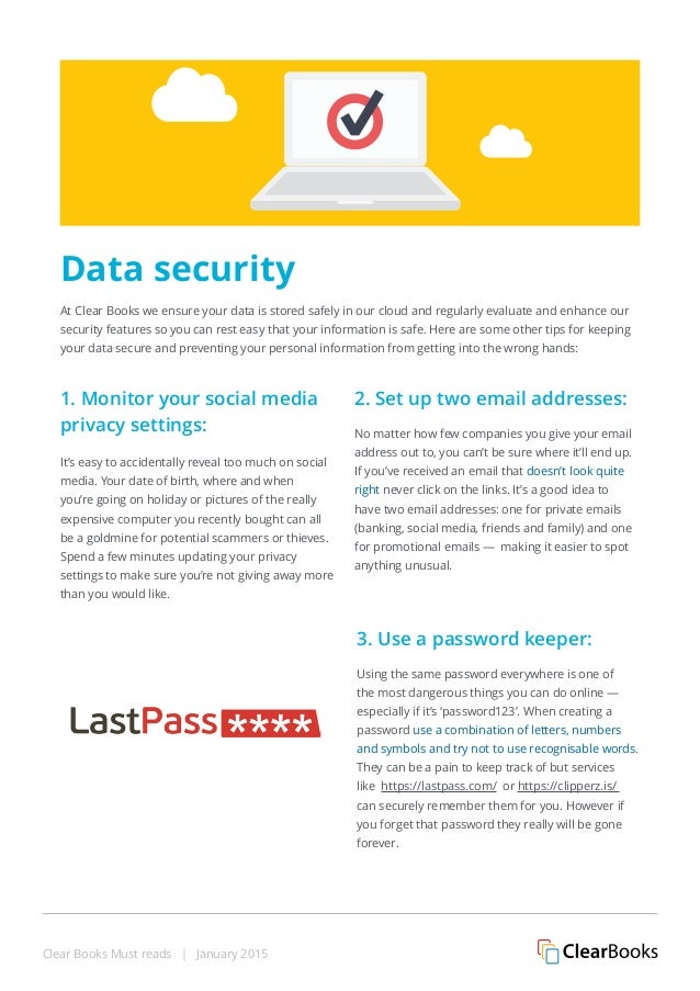 Clear Books Must reads | January 2015 1. Monitor your social media privacy settings: It's easy to accidentally reveal too ...