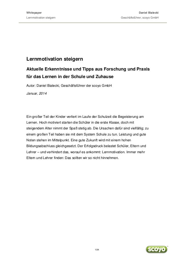 Whitepaper  Daniel Bialecki  Lernmotivation steigern  Geschäftsführer, scoyo GmbH  Lernmotivation steigern Aktuelle Erkenn...