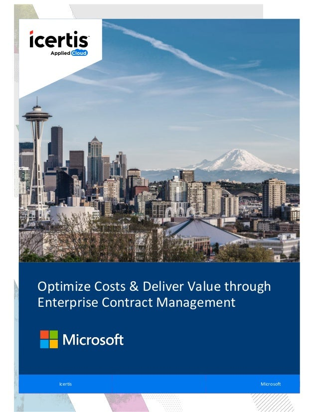 Optimize Costs & Deliver Value through Enterprise Contract Management Icertis Microsoft