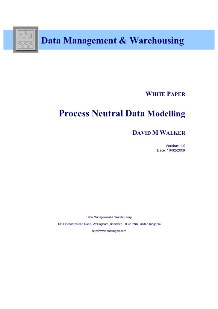 Data Management & Warehousing                                                              WHITE PAPER   Process Neutral D...