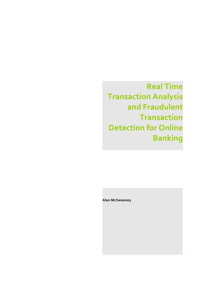 Real Time   Transaction Analysis        and Fraudulent           Transaction   Detection for Online               Banking ...