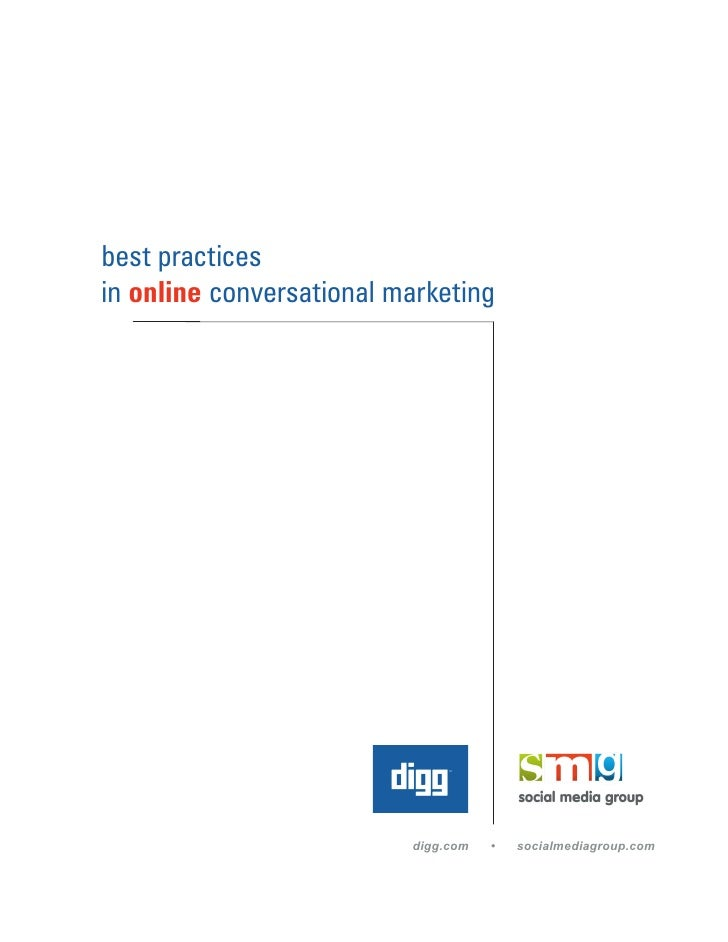 best practices in online conversational marketing                               digg.com   •   socialmediagroup.com