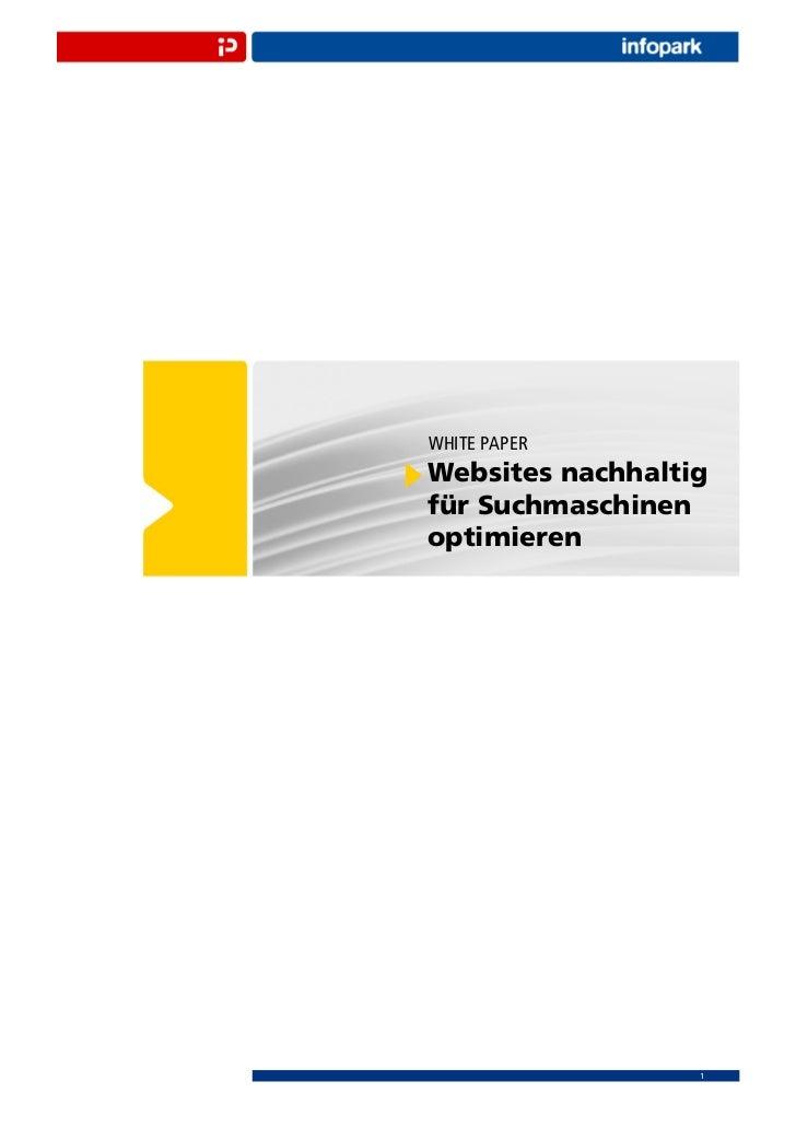 WHITE PAPERWebsites nachhaltigfür Suchmaschinenoptimieren                  1
