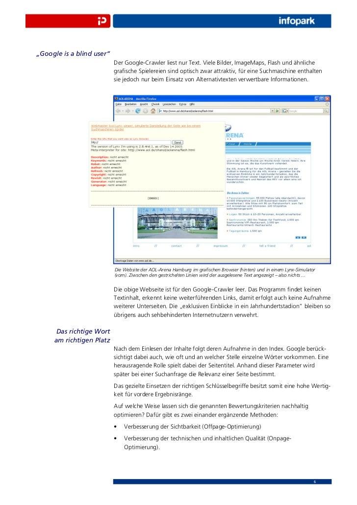 """""""Google is a blind user""""                           Der Google-Crawler liest nur Text. Viele Bilder, ImageMaps, Flash und ä..."""
