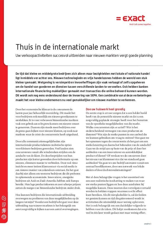 Thuis in de internationale markt Uw verkoopactiviteiten succesvol uitbreiden naar nieuwe markten vergt goede planning  De ...