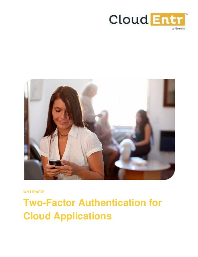 WHITEPAPER Two-Factor Authentication for Cloud Applications