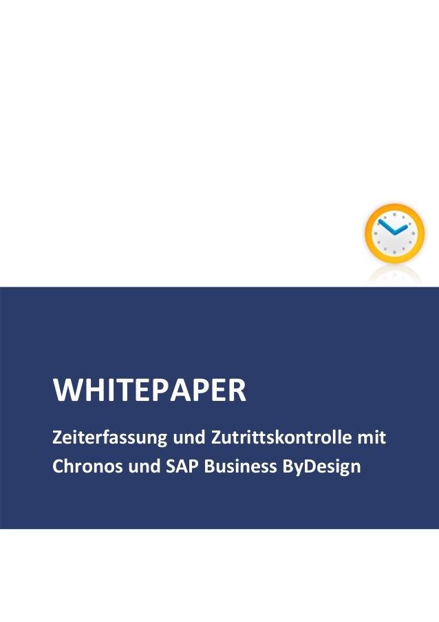 WHITEPAPER Zeiterfassung und Zutrittskontrolle mit Chronos und SAP Business ByDesign