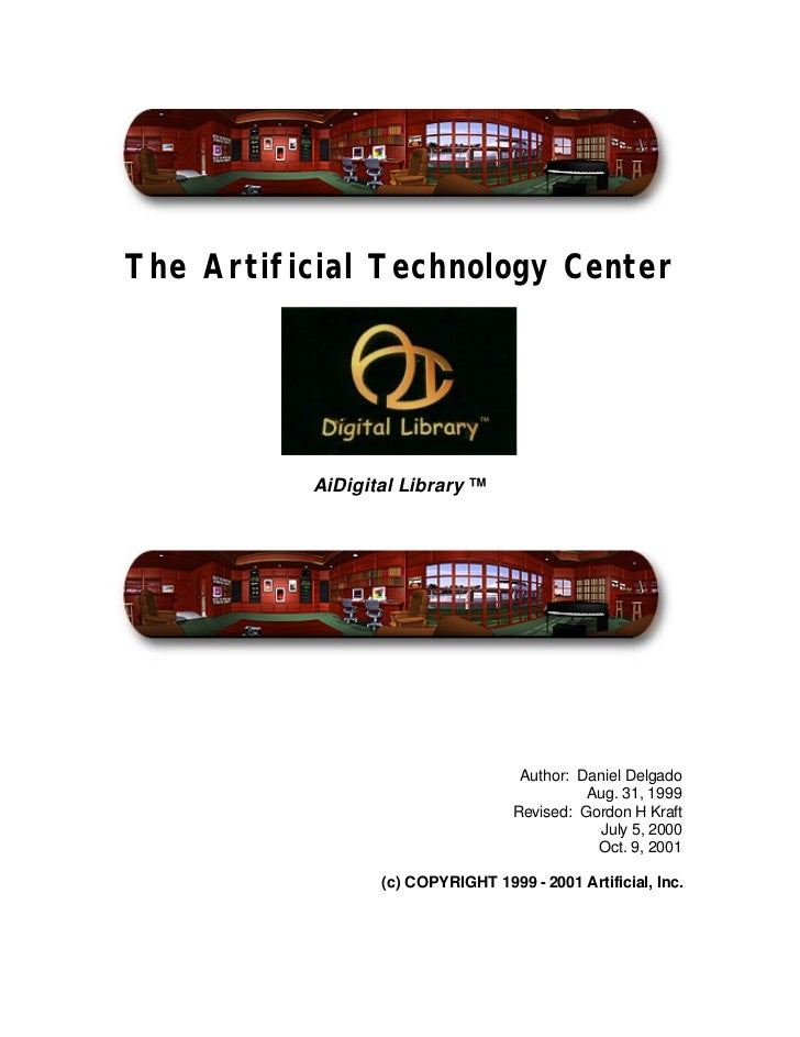 The Artificial Technology Center          AiDigital Library ™                                    Author: Daniel Delgado   ...
